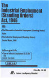 Industrial Employment (Standing Orders) Act with Maharashtra Rules