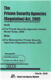 Private Security Agencies (Regulation) Act, 2005 with Mah. Rules 2007