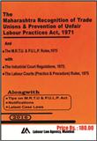 M.R.T.U. and P.U.L.P. Act with Rules and Regulations
