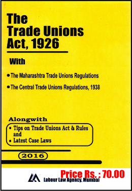 labor laws in maharashtra These laws cover an  certain state legislations such as the maharashtra recognition of trade unions and  the ministry of labor and employment has.